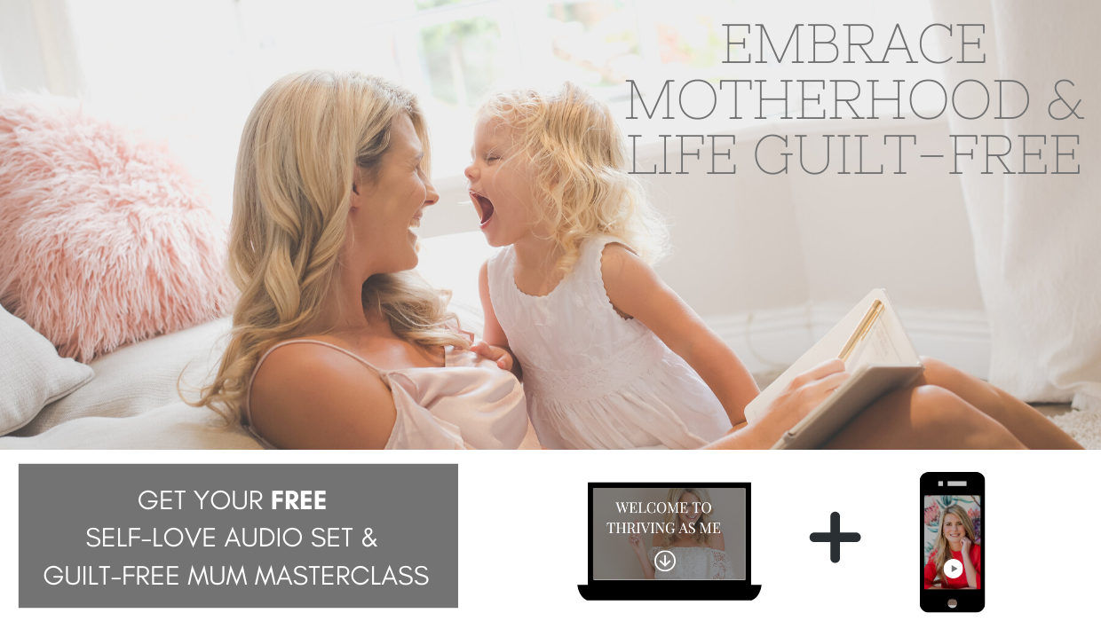 EMBRACE MOTHERHOOD & LIFE GUILT-FREE-1